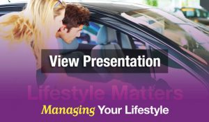 View Presentation - Lifestyle Matters: Managing Your Lifestyle