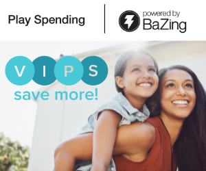 Play Spending. Powered by BaZing. VIPS save more! ad