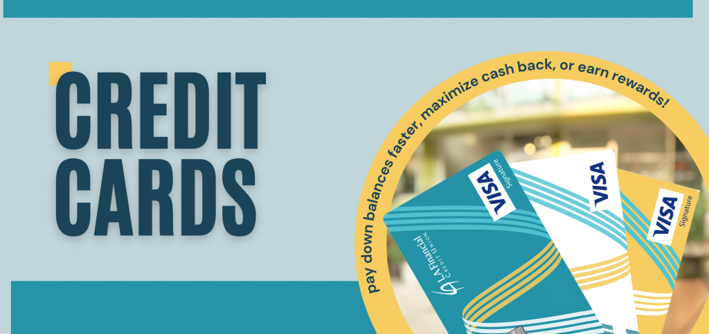 credit cards. pay down balances faster, maximize cash back, or earn rewards!